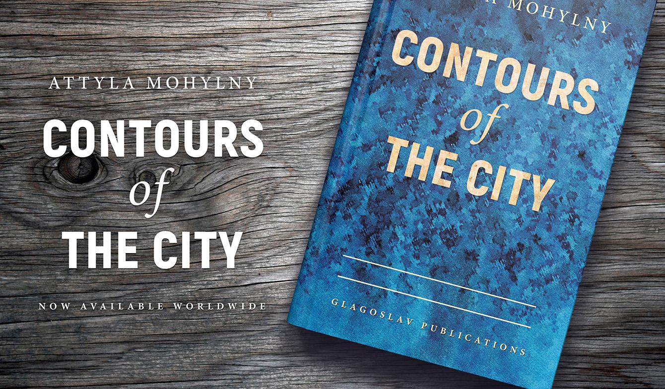 "Attyla Mohylny ""Contours of the City"""