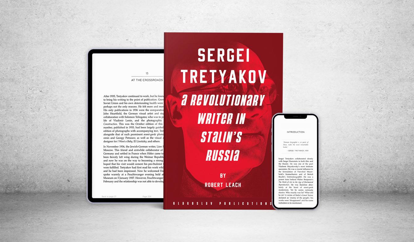 Sergei Tretyakov: A Revolutionary Writer in Stalin's Russia 3